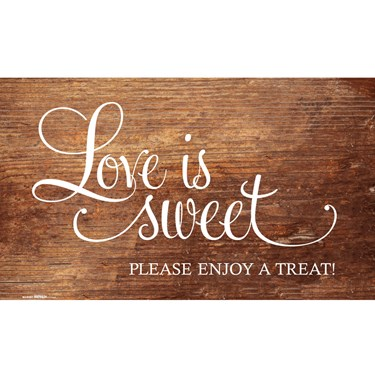 Love Is Sweet Wood Grain Banner