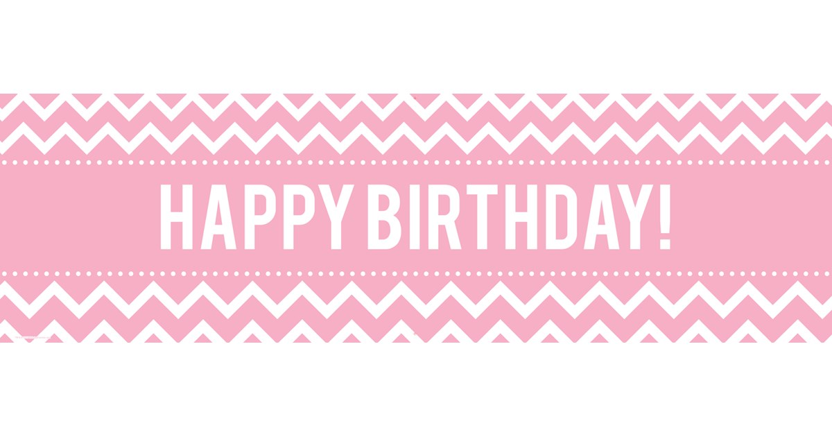 Chevron Pink Birthday Banner | BirthdayExpress.com