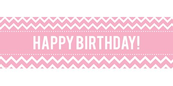 Chevron Pink Birthday Banner